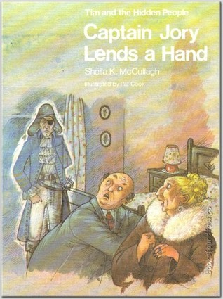 Captain Jory Lends a Hand (Tim and the Hidden People Book B2)