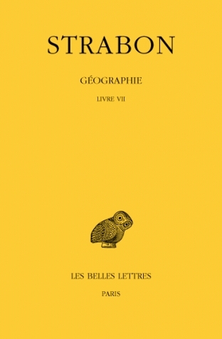 Géographie. Tome IV: Livre VII; Europe centrale, Balkans por Strabo, Raoul Baladie