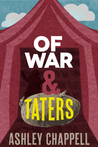 Of War and Taters