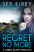 Regret No More (James Blake #2)