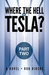 Where the Hell Is Tesla? Pa...