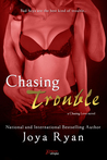 Chasing Trouble (Chasing Love, #1)