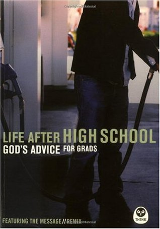 Life After High School: God's Advice for Grads