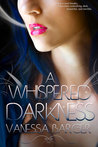 A Whispered Darkness