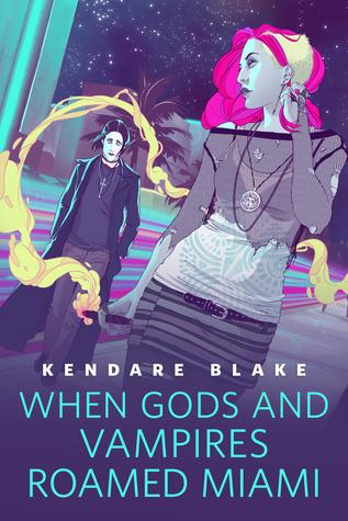 When Gods and Vampires Roamed Miami (Goddess War, #0.5)