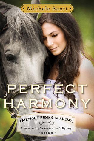 Perfect Harmony (Fairmont Riding Academy, #3)