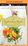 A September Bride by Kathryn Springer