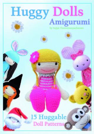 Huggy Dolls Amigurumi: 15 Huggable Doll Patterns