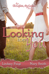 Looking for You (Oh Captain, My Captain #1)
