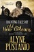 Haunting Tales of Old New Orleans, Volume One by Alyne Pustanio