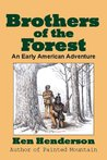 Brothers of the Forest: An Early American Adventure
