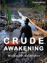 Crude Awakening: Chevron in Ecuador
