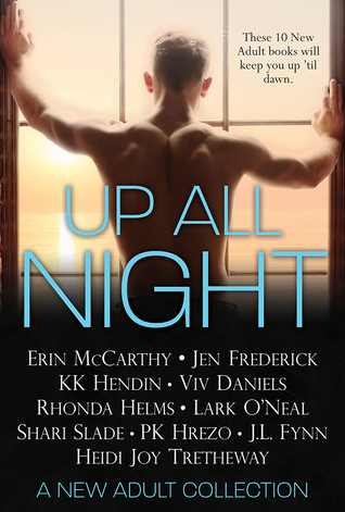 Up All Night: A New Adult Collection