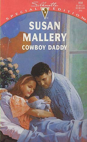 Cowboy Daddy (Silhouette Special Edition No. 898)