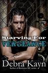 Starving For Vengeance (Bantorus MC, #7)