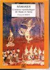 Râmaker ou l'Amour symbolique de Râm et Setâ: Recherches sur le bouddhisme khmer - Tome 5
