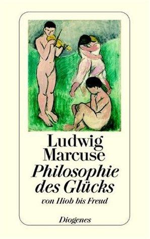 Philosophie des Glücks: Von Hiob bis Freud