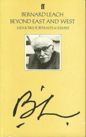 Beyond East and West: Memoirs, Portraits, and Essays