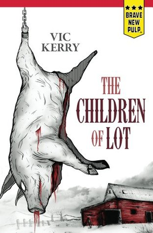The Children Of Lot By Vic Kerry