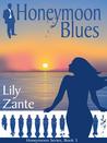 Honeymoon Blues (Honeymoon #3)
