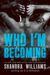 Who I'm Becoming (FireNine,...