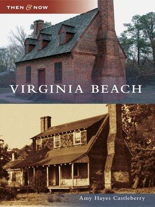 Virginia Beach (Then & Now (Arcadia))