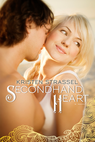 Secondhand Heart by Kristen Strassel