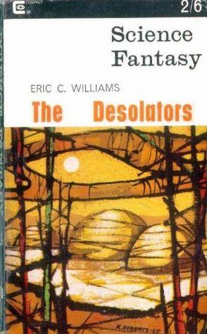 The Desolators (Science Fantasy #75)