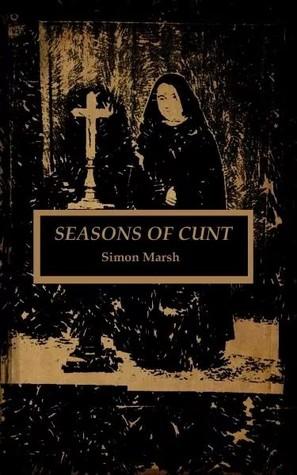 Seasons Of Cunt
