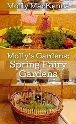 Molly's Gardens: Spring Fairy Gardens