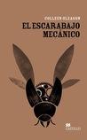 El Escarabajo Mecánico by Colleen Gleason