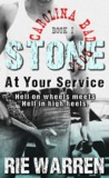 Stone: At Your Service (Carolina Bad Boys, #1)