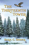 The Thirteenth Tower (Tree and Tower, #1)