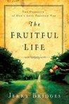 The Fruitful Life...