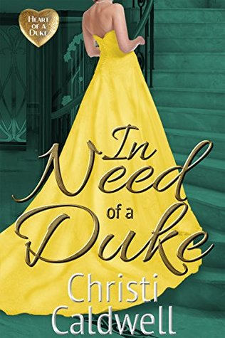 In Need of a Duke (The Heart of a Duke, #0.5)