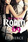Room 69 by E.R. Pierce