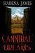 Cannibal Dreams by Hadena James
