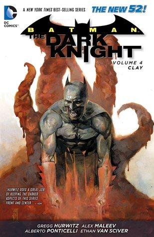 Batman: the dark knight, volume 4: clay by Gregg Hurwitz
