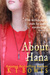 About Hana by K.T. Bowes