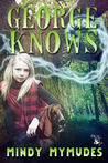 George Knows by Mindy Mymudes