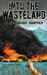 Into the Wasteland (Ishtato Saga #1)