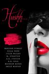 Hushh...Love, Lies, & Deceit