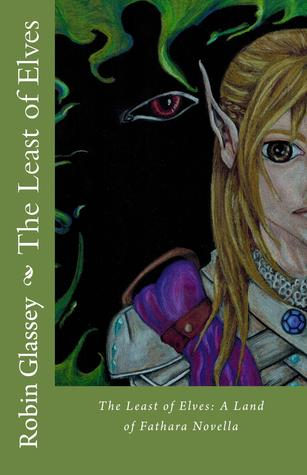 Ebook The Least of Elves by Robin Glassey TXT!
