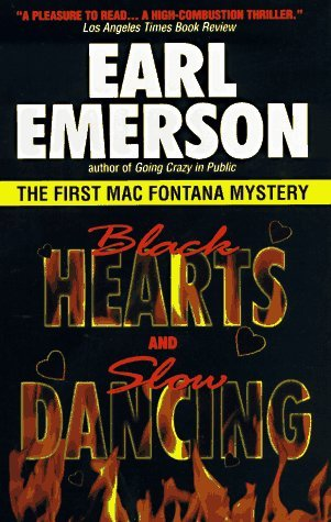 Black Hearts and Slow Dancing by Earl Emerson