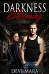 Darkness Blooming (The Dems Trilogy #2)