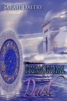 Primordial Dust by Sarah Daltry