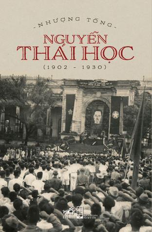Nguyễn Thái Học (1902 - 1930)