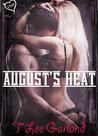 August's Heat