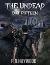 The Undead Day Fifteen