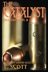 The Catalyst (Blood Link #2)